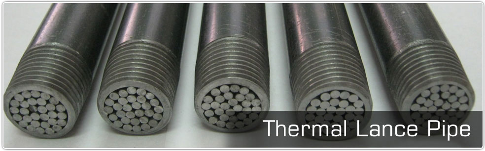 Thermal Lance Pipe Type W With Treaded Ends