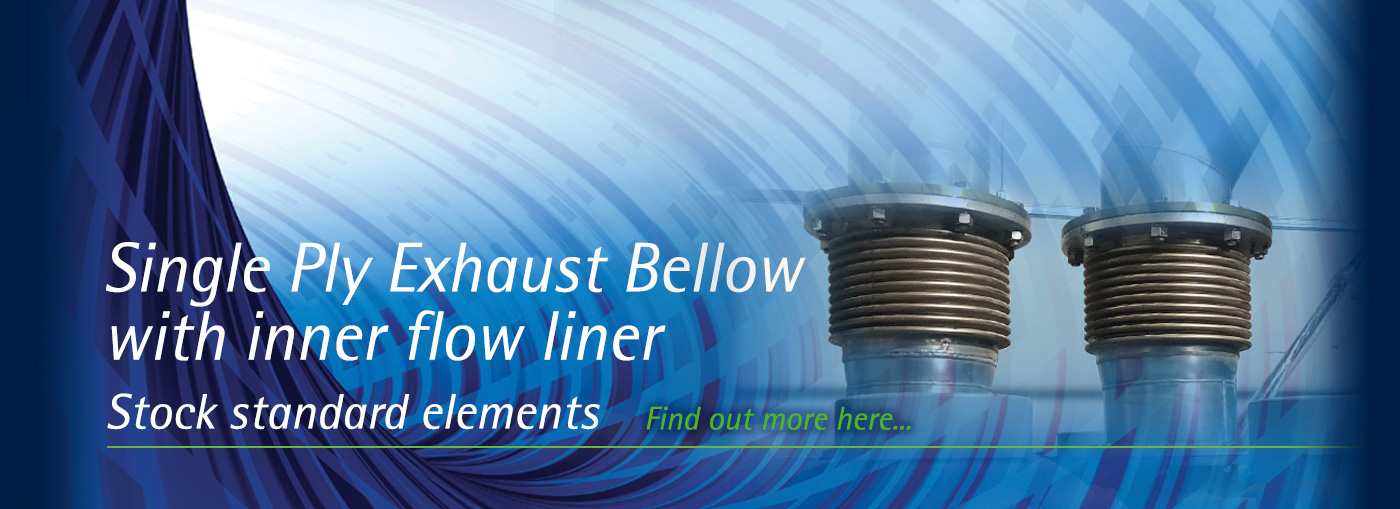 Single Ply Exhaust Bellow with inner flow liner