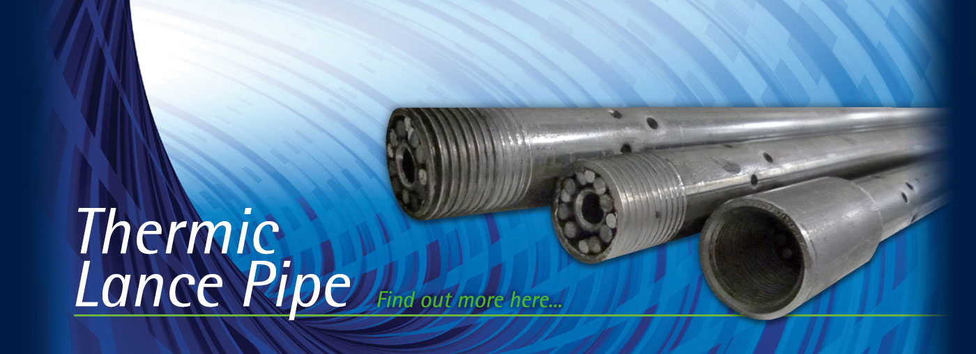 Thermic Lance Pipe